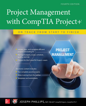 Project Management with CompTIA Project+: On Track from Start to Finish, Fourth Edition (PPK), 4th Edition