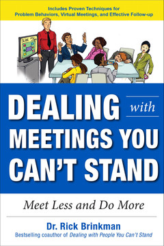 Dealing with Meetings You Can't Stand: Meet Less and Do More