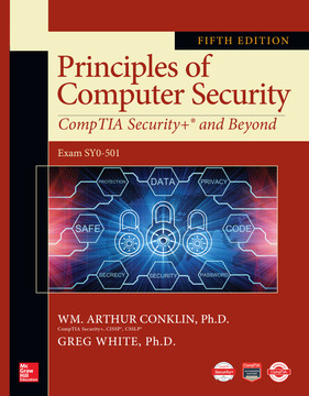 Principles of Computer Security: CompTIA Security+ and Beyond, Fifth Edition, 5th Edition
