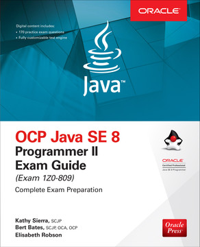 OCP Java SE 8 Programmer II Exam Guide (Exam 1Z0-809), 7th Edition