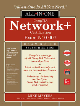 CompTIA Network+ Certification All-in-One Exam Guide, Seventh Edition (Exam N10-007), 7th Edition
