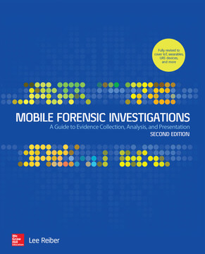 Mobile Forensic Investigations: A Guide to Evidence