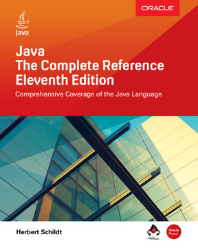 Java: The Complete Reference, Eleventh Edition, 11th Edition [Book]