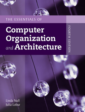 The Essentials of Computer Organization and Architecture, 4th Edition