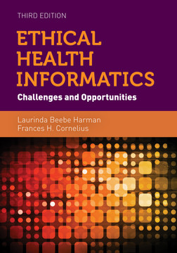 Ethical Health Informatics, 3rd Edition