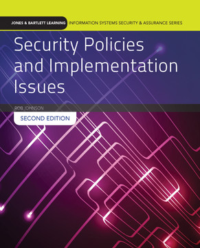 Security Policies and Implementation Issues, 2nd Edition