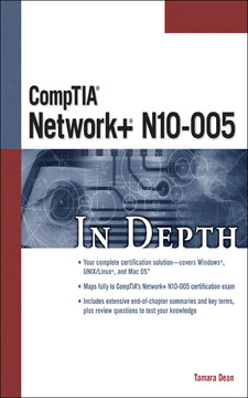 CompTIA® Network+® N10-005 In Depth