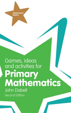 Games, Ideas and Activities for Primary Mathematics, 2nd Edition