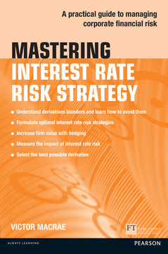 Mastering Interest Rate Risk Strategy