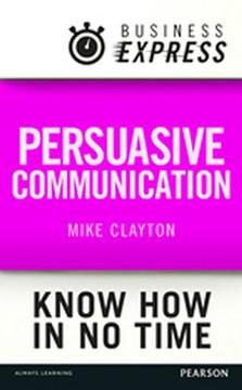 Business Express: Persuasive Communication