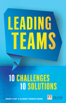 Leading Teams - 10 Challenges : 10 Solutions
