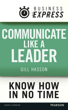 Business Express: Communicate Like a Leader