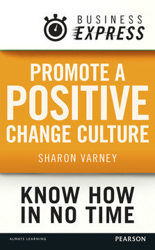 Business Express: Promote a positive change culture