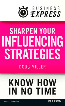 Business Express: Sharpen your influencing strategies