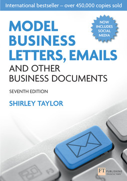 Model Business Letters, Emails and Other Business Documents, 7th Edition