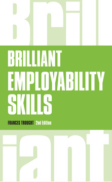 Brilliant Employability Skills, 2nd Edition