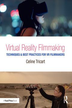Virtual Reality Filmmaking