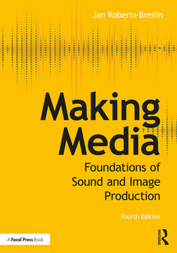 Making Media, 4th Edition