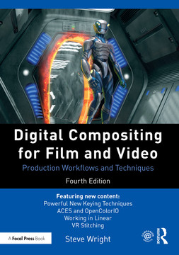 Digital Compositing for Film and Video, 4th Edition