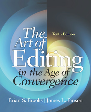 The Art of Editing in the Age of Convergence, 10th Edition
