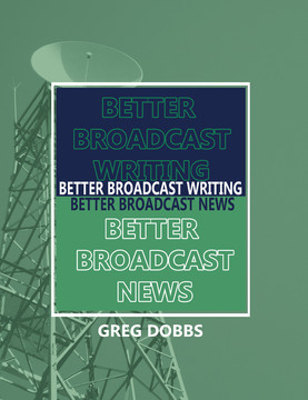 Better Broadcast Writing, Better Broadcast News