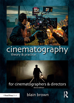 Cinematography Theory And Practice 3rd Edition Book
