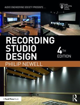 Recording Studio Design, 4th Edition