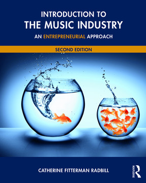 Introduction to the Music Industry, 2nd Edition