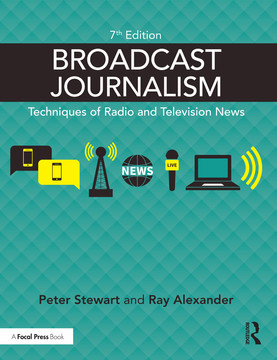 Broadcast Journalism, 7th Edition