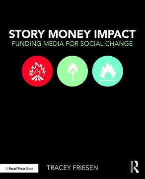 Story Money Impact: Funding Media for Social Change