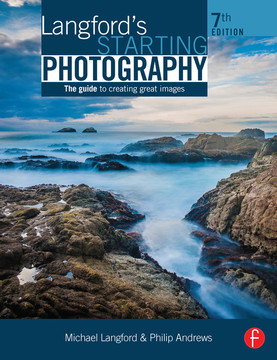 Langford's Starting Photography, 7th Edition
