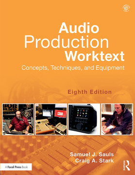 Audio Production Worktext, 8th Edition