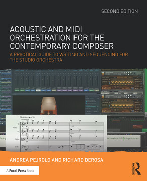 Acoustic and MIDI Orchestration for the Contemporary Composer, 2nd Edition