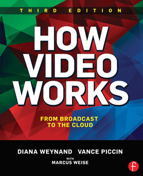 How Video Works, 3rd Edition