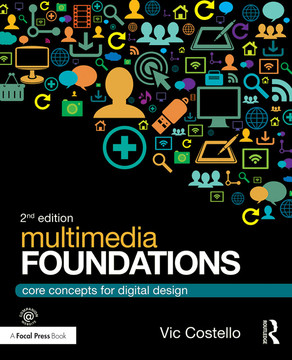 Multimedia Foundations, 2nd Edition