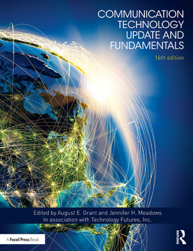 Communication Technology Update and Fundamentals, 16th Edition