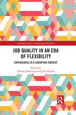 Job Quality in an Era of Flexibility