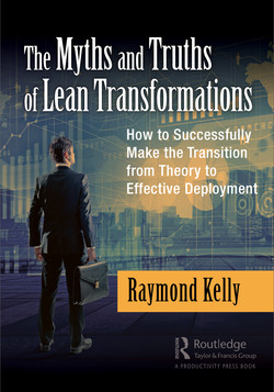 The Myths and Truths of Lean Transformations