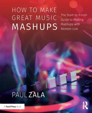 How to Make Great Music Mashups