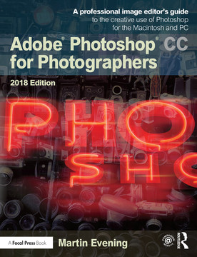Adobe Photoshop CC for Photographers 2018 [Book]