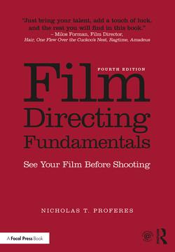 Film Directing Fundamentals, 4th Edition