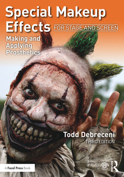 Special Makeup Effects for Stage and Screen, 3rd Edition [Book]