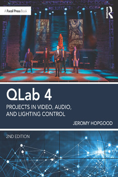 QLab 4 Show Control, 2nd Edition [Book]