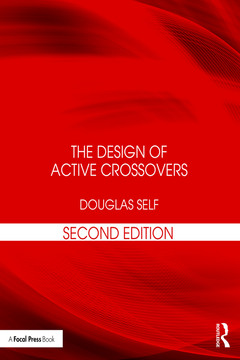 The Design of Active Crossovers, 2nd Edition