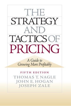 The Strategy and Tactics of Pricing, 5th Edition