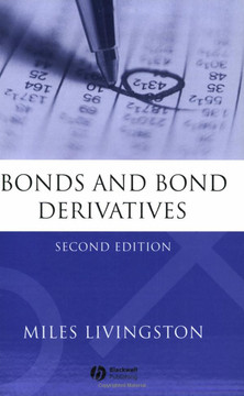 Bonds and Bond Derivatives, Second Edition