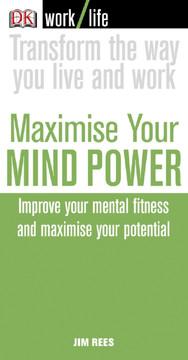 Maximise Your Mindpower