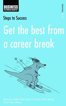 Get the Best from a Career Break