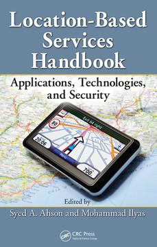 Location-Based Services Handbook