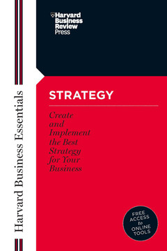 Strategy: Create and Implement the Best Strategy for Your Business